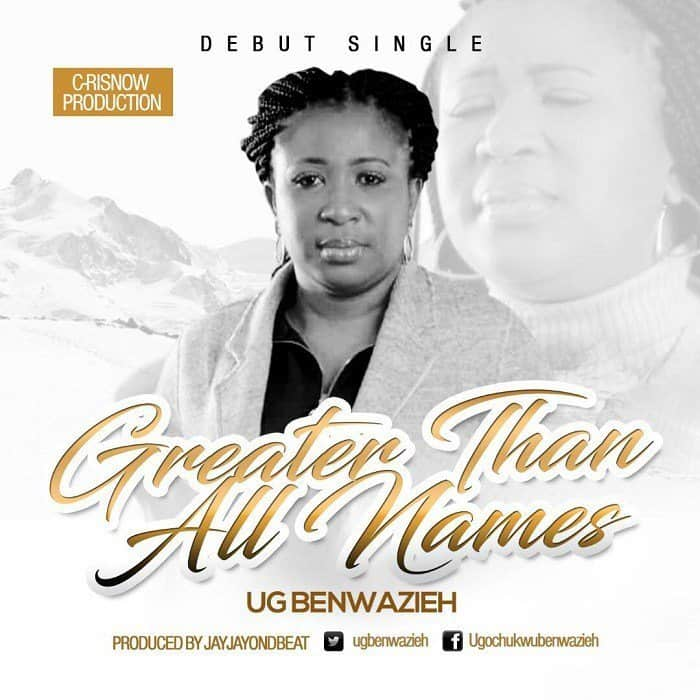 Photo of Free Download: Greater Than All Names by UG Benwazieh