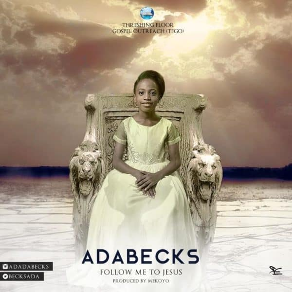 Photo of Music Video: Follow Me To Jesus by AdaBecks