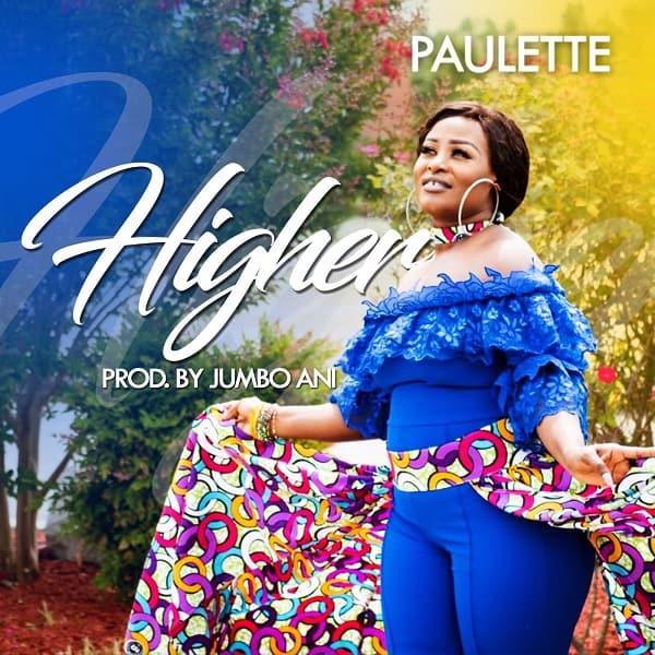 Gospel Music Video: Paulette - Higher
