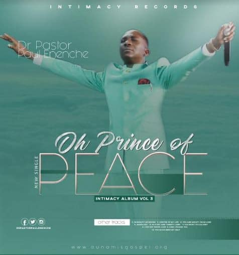 Photo of Dr. Pastor Paul Enenche releases new single 'Oh Prince of Peace' [DOWNLOAD]