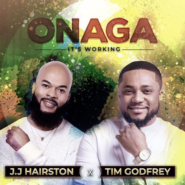 Photo of ONAGA by J.J Hairston & Tim Godfrey  – Video