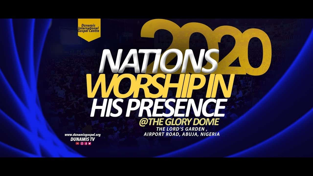 Dunamis Nations' Worship 31 January 2020