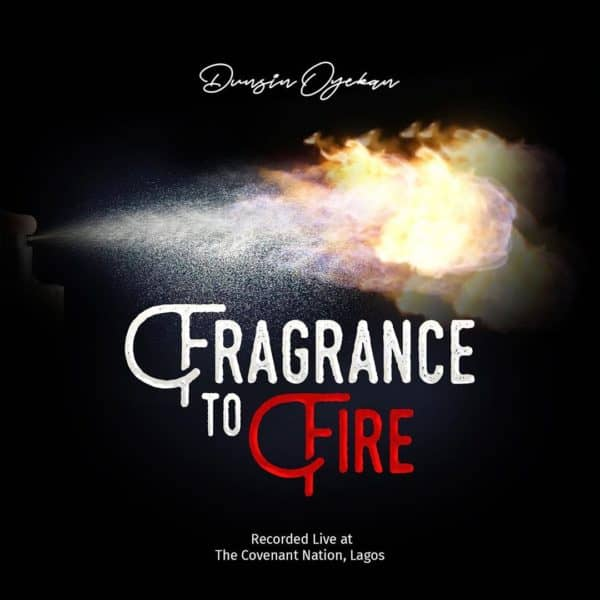 Photo of Fragrance To Fire By Dunsin Oyekan (Video)