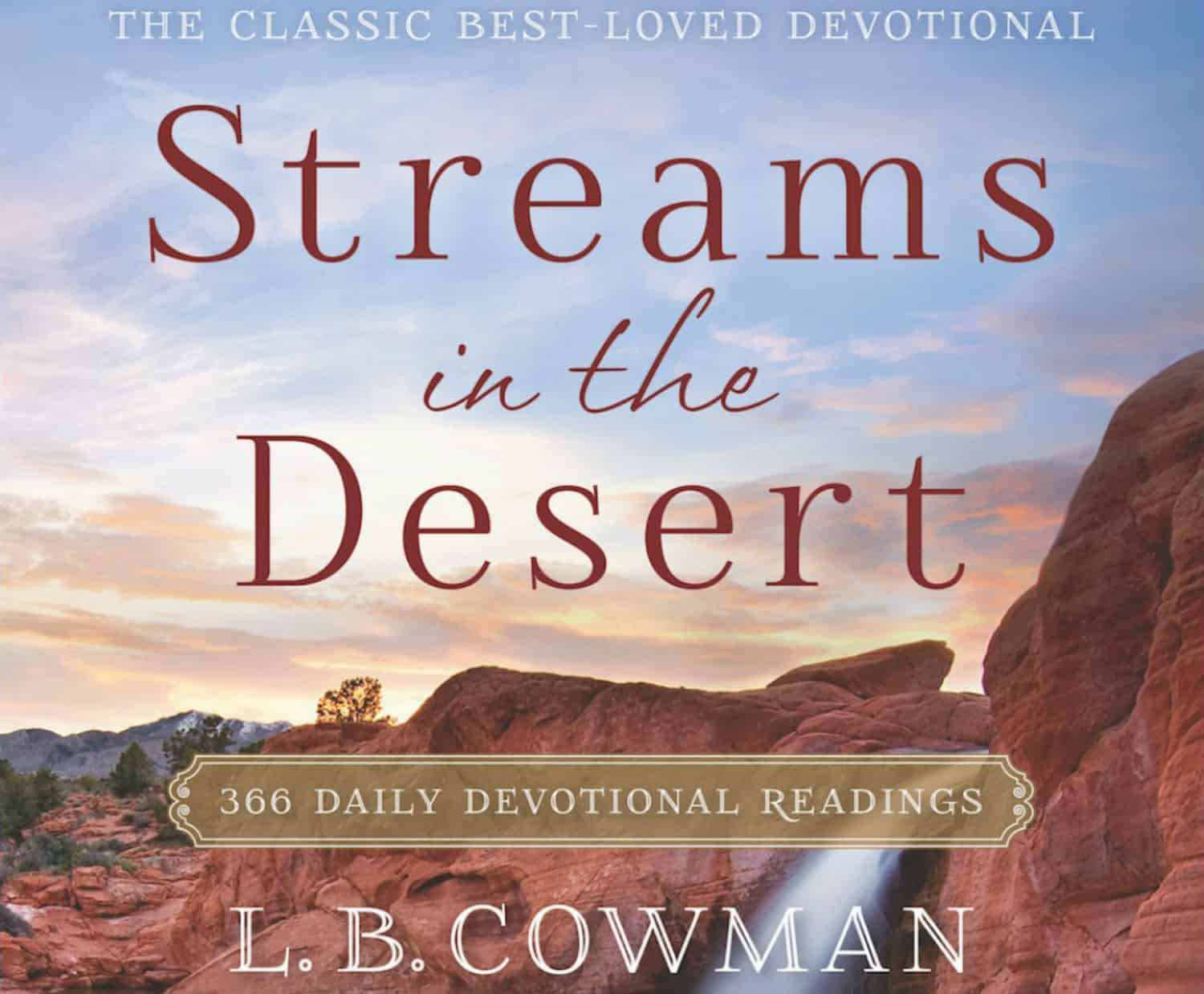 Streams in the Desert Devotional 20th April 2021