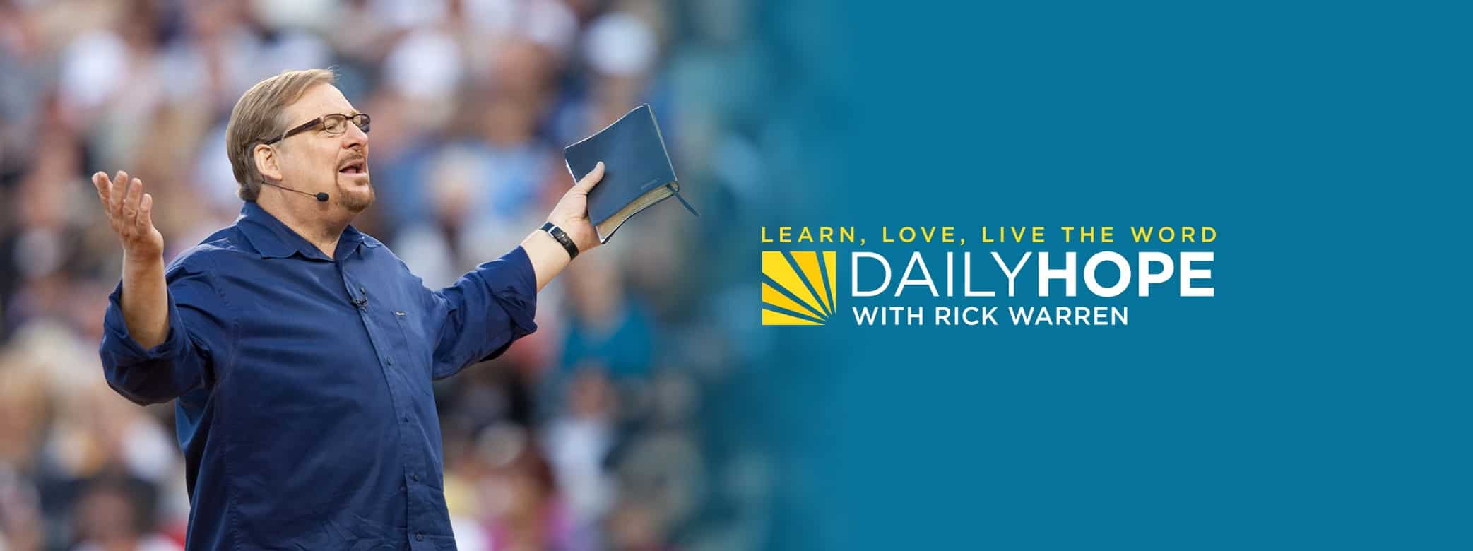 Photo of Rick Warren Daily Hope Devotional 25th October 2020 – Three Things to Focus on Instead of Yourself