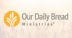 Our Daily Bread Today 22 July 2021 Devotional