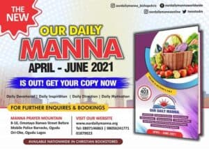 Our Daily Manna 21 June 2021 ODM Devotional