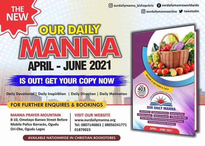 Our Daily Manna for 17 May 2021 - What To Do While You're ...