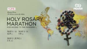 Holy Rosary Marathon for an end to the Pandemic 30 May 2021